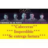 Entradas Cnco 21 Hs Cabeceras Viernes21hs Con Factura!!!