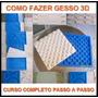 Curso Como Fazer Placas De Gesso 3d Parede Gesso, Online