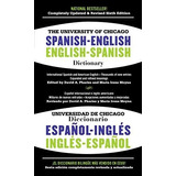 University Of Chicago Spanishenglish Dictionary,the 6th Ed