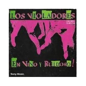 Los Violadores - En Vivo Y Ruidoso ( Vinilo ) ( Zona Sur)