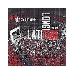 Cd Rosa De Saron - Latitude Longitude Ao Vivo