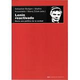 Lenin Reactivado - Budgen, Zizek, Kauvelakis - Akal