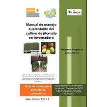 Libro Manual De Manejo Sustentable Del Cultivo De Jitomate
