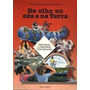 Livro De Olho No Céu E Na Terra Pierre Avérous