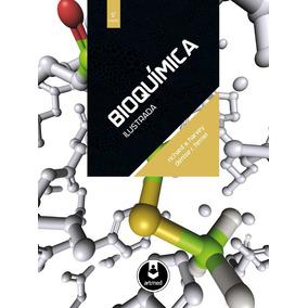 Bioquímica Ilustrada 5ª Ed - Ebook, Pdf