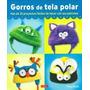 Gorros De Tela Polar; Diego Redolar Ripoll Envío Gratis