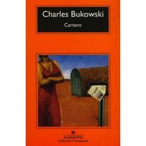 Cartero - Charles Bukowski - Editorial Anagrama
