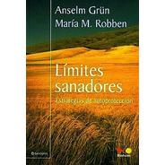 Limites Sanadores - Anselm Grun - Libro Nuevo - Envio Rapido