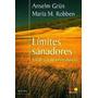 Limites Sanadores - Anselm Grun - Estrategias Autoproteccion