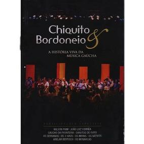 Chiquito E Bordoneio - A Historia Viva Da Musica Gaucha