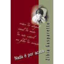 Livro Nada É Por Acaso 14ª Edição. Zibia Gasparetto