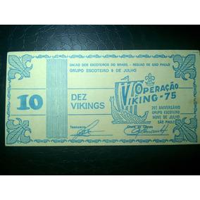 Top Brasil- Rara Cédula 10 Viking União Dos Escoteiros 1975