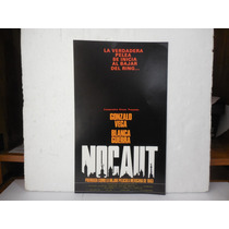 Gonzalo Vega, Nocaut, Cartel De Cine