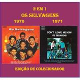 Cd Os Selvagens - 2 Lps Em 1 Cd - 1970 & 1971 - Raridade