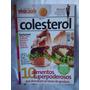 Revista Coleção Viva Saúde- Colesterol- Nº 2384