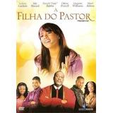 A Filha Do Pastor Dvd Lacrado Original Evangelico