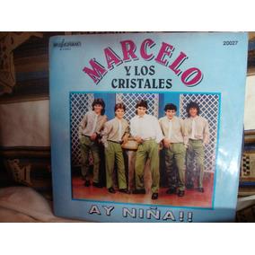 Vinilo Marcelo Y Los Cristales Ay Niña P1