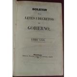 Boletín De Las Leyes I De Las Ordenes I Decretos Del Gobiern