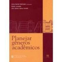 Livro Planejar Gêneros Acadêmicos Anna Rachel Machado