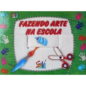Coleção Fazendo Arte Na Escola - Editora Sala Viva