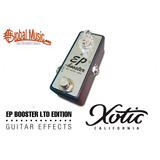 Booster Ep Xotic - Limited Edition Pedal Efecto Guitarra