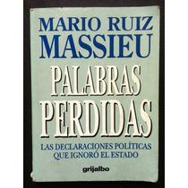 Libro Palabras Perdidas, Mario Ruiz Massieu