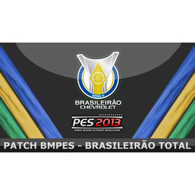 Patch Bmpes 11.0 Pes 2013 Brasileirão Total! Atualizado 2015