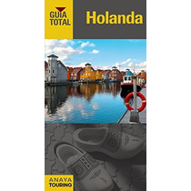 Holanda (guía Total - Internacional) Mercedes Fernández Cue