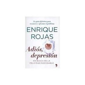 Libro Adiós Depresión, Enrique Rojas.