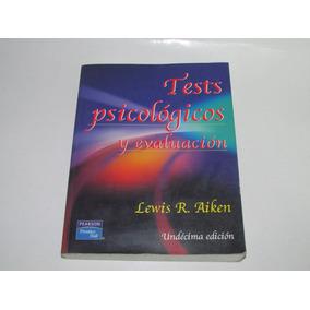 Libro Tests Psicológicos Y Su Evaluación De Lewis R. Aiken