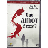 Dvd Que Amor É Esse ?   Dunamys Films