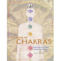 Libro The Book Of Chakras: Discover The Hidden Forces Within