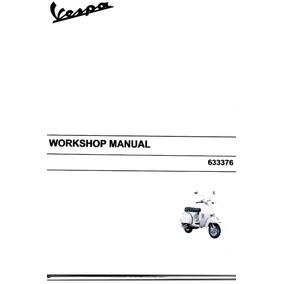 Manual Completo De Serviço Da Moto Vespa - Px 150 - Em Pdf