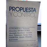 Propuesta Y Control Revista #1 1976 Raul Alfonsin Ucr Ae5