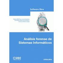 Libro: Análisis Forense De Sistemas Informáticos - Pdf