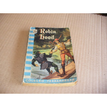 Livro Robin Hood Coleção Terramarear Monteiro Lobato 1958