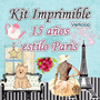 Kit Imprimible 15 Años Estilo Paris+ Candy Bar Fiestas