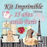 Kit Imprimible 15 Años Estilo Paris+ Candy Bar Fiestas
