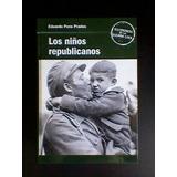 Los Niños Republicanos Por Eduardo Pons Prades