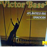 Victor Bass 1978 Atlântico Sul / Graciosa Compacto