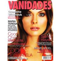 Vanidades - Salma Hayek, Coco Chanel, Charlene Wittstock