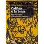 Caliban Y La Bruja - Silvia Federici