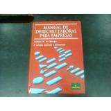 Manual De Derecho Laboral Para Empresas 3ra Ed. De Diego