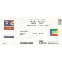 Ingresso Copa Confederações 2005 Brasil X Mexico 19/06 Used