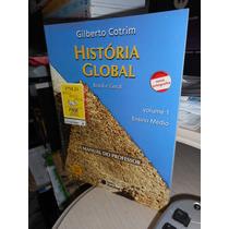 História Global, Brasil E Geral Vol 1 - Gilberto Cotrim