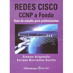 Redes Cisco Ccnp A Fondo