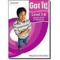 Got It! Level 3b Students Book Amp; Workbook