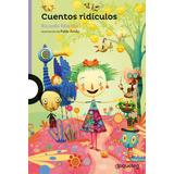 Cuentos Ridiculos, De Ricardo Mariño, Ed. Lo Que Leo.