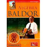 Algebra De Baldor Nueva Imagen, Digitalizada En Pdf
