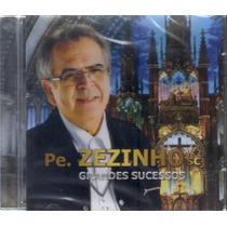 Cd Padre Zezinho - Grandes Sucessos (original E Lacrado)
